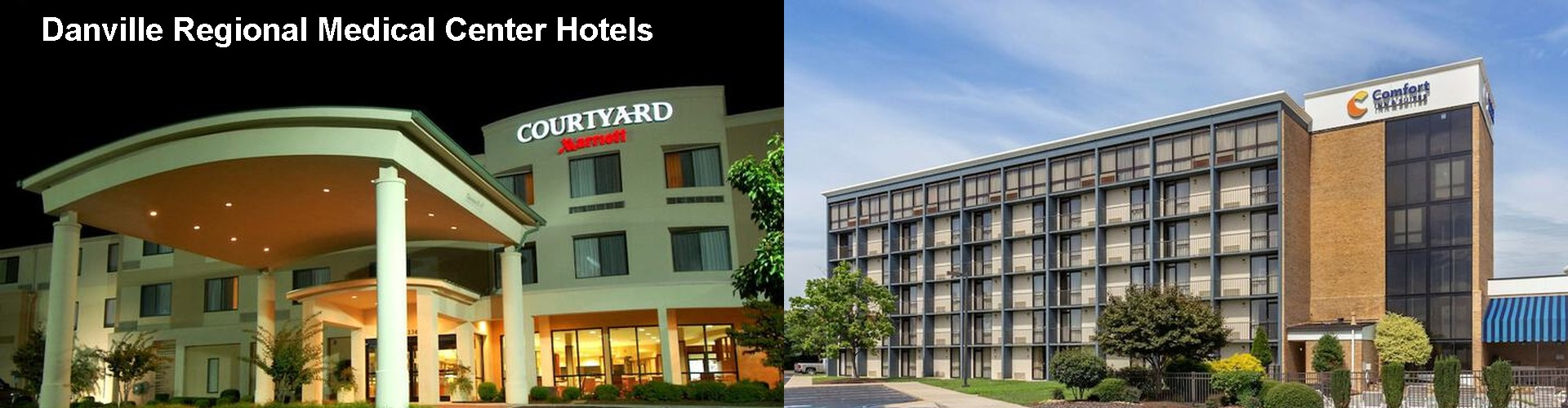 5 Best Hotels near Danville Regional Medical Center