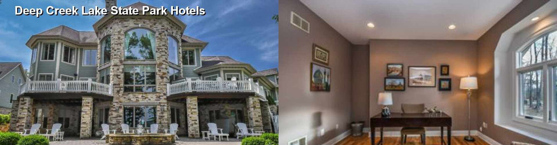 5 Best Hotels near Deep Creek Lake State Park
