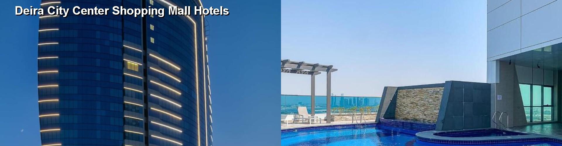 19 Top Hotels Near Deira City Center Shopping Mall