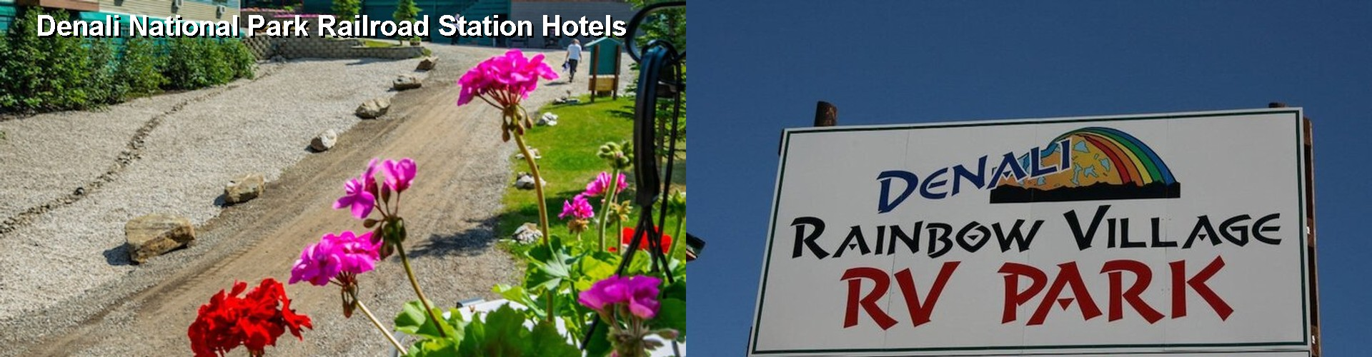 0 Best Hotels near Denali National Park Railroad Station