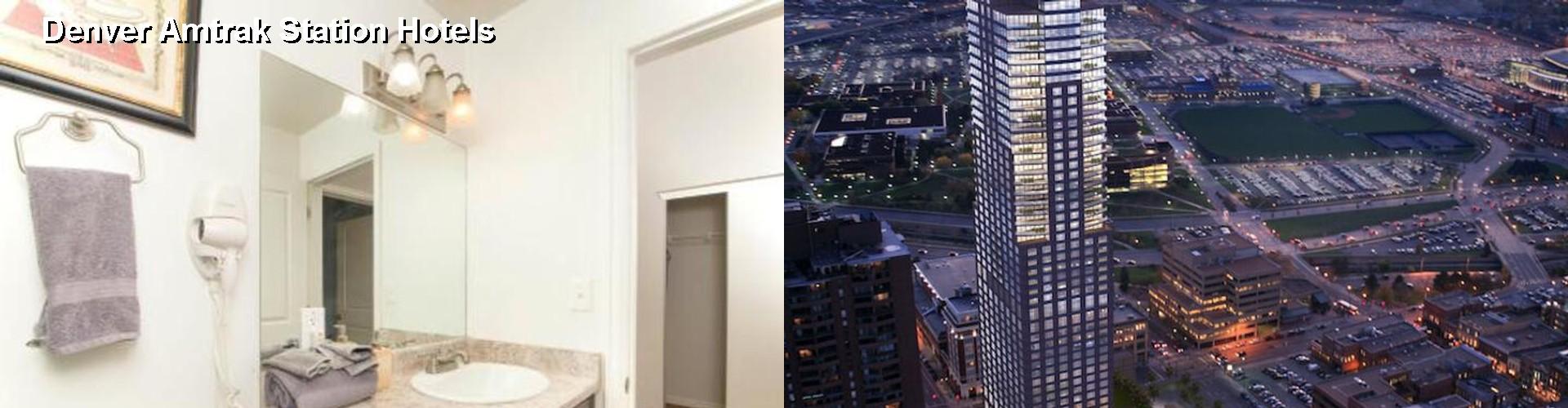 5 Best Hotels Near Denver Amtrak Station