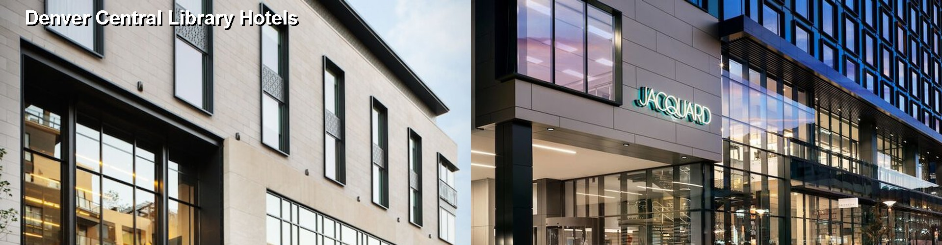 5 Best Hotels near Denver Central Library