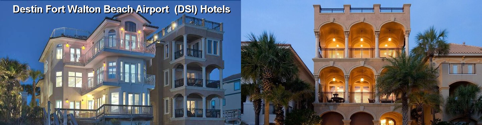5 Best Hotels near Destin Fort Walton Beach Airport (DSI)