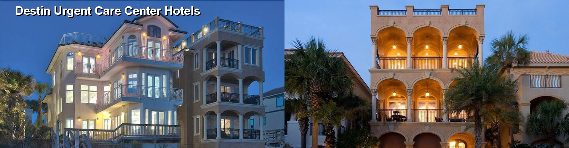 5 Best Hotels near Destin Urgent Care Center