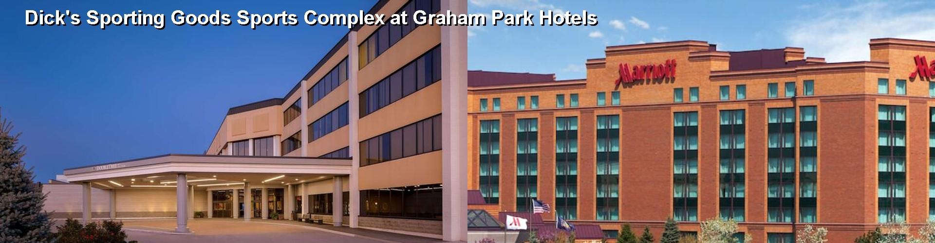 5 Best Hotels near Dick's Sporting Goods Sports Complex at Graham Park