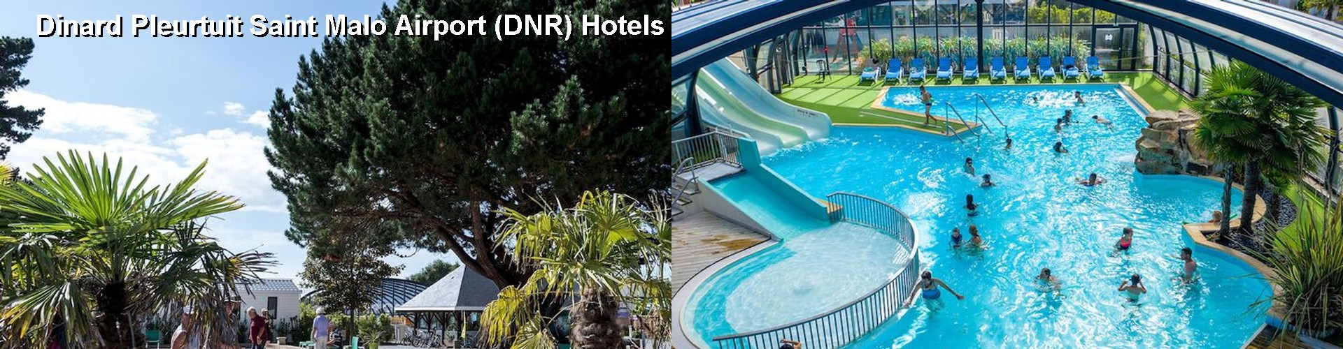 5 Best Hotels near Dinard Pleurtuit Saint Malo Airport (DNR)