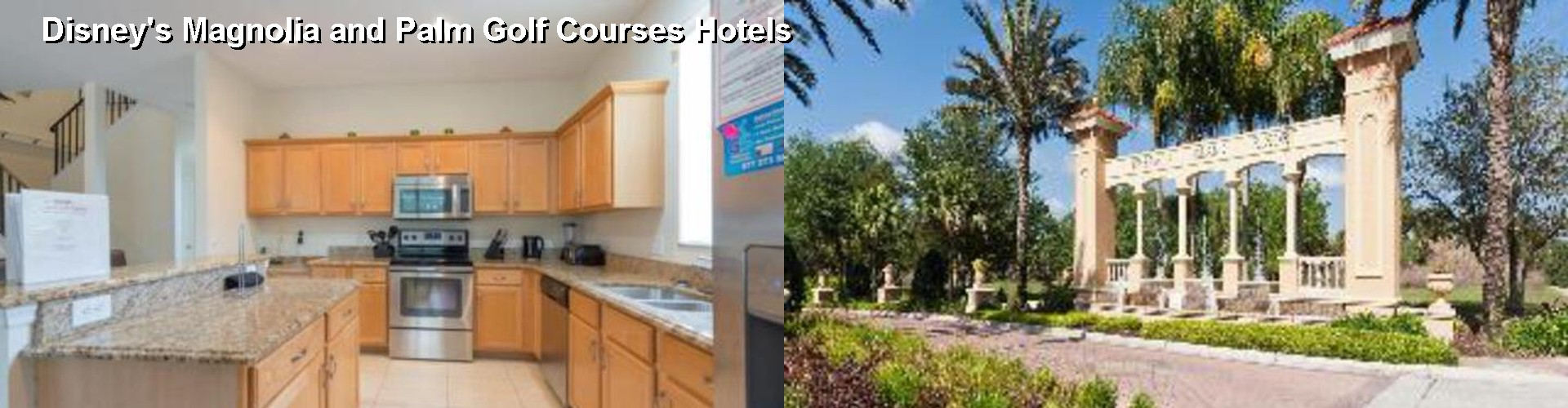 5 Best Hotels near Disney's Magnolia and Palm Golf Courses