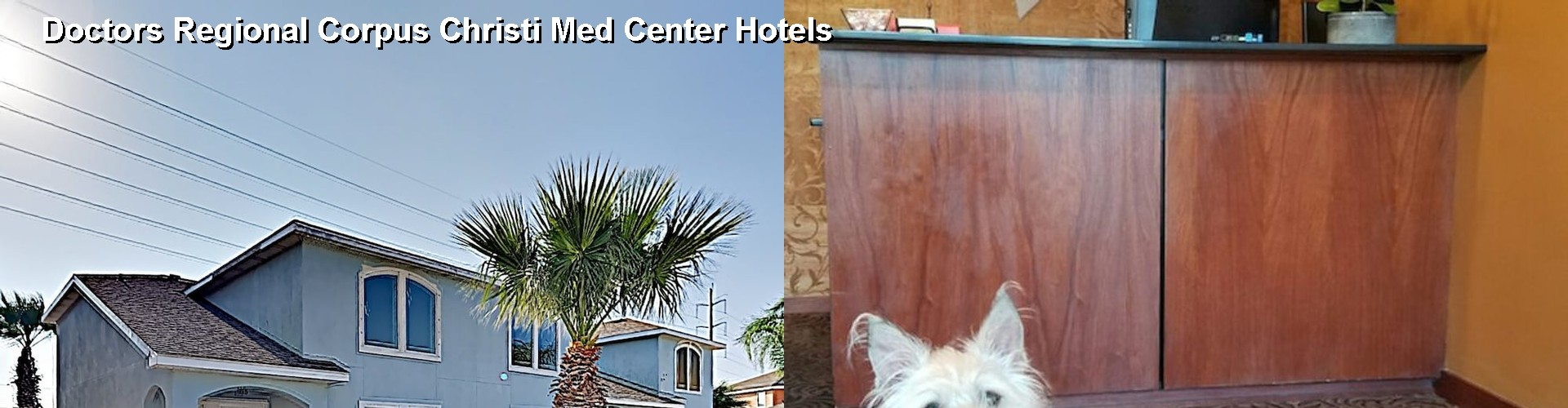 5 Best Hotels near Doctors Regional Corpus Christi Med Center