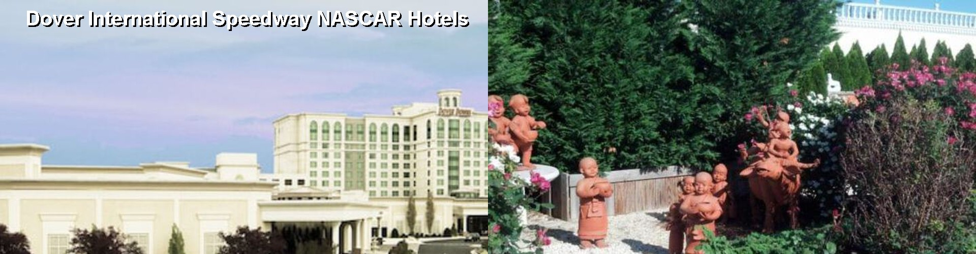 5 Best Hotels near Dover International Speedway
