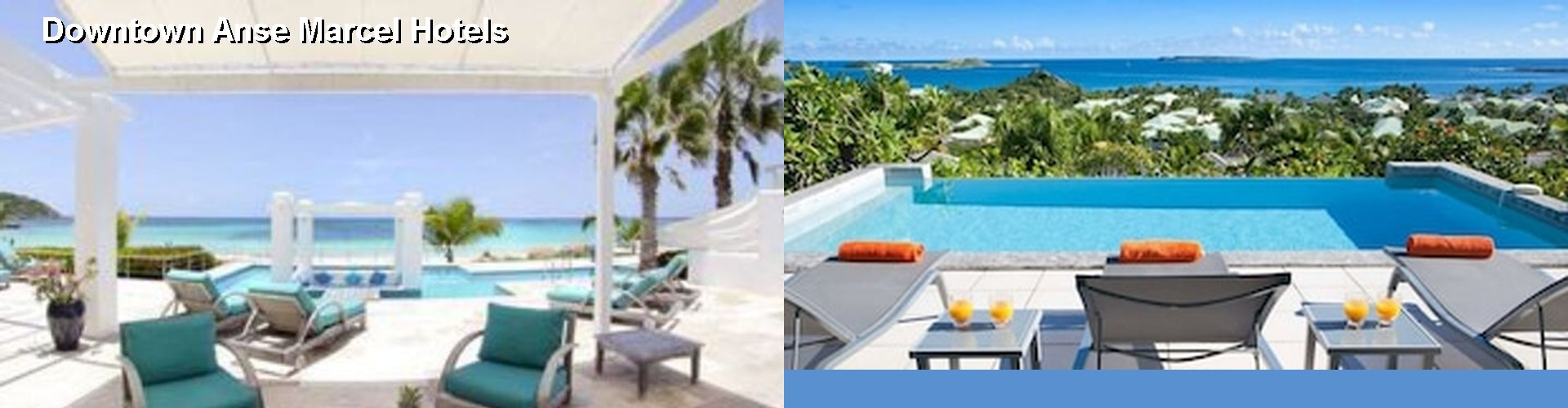 5 Best Hotels near Downtown Anse Marcel