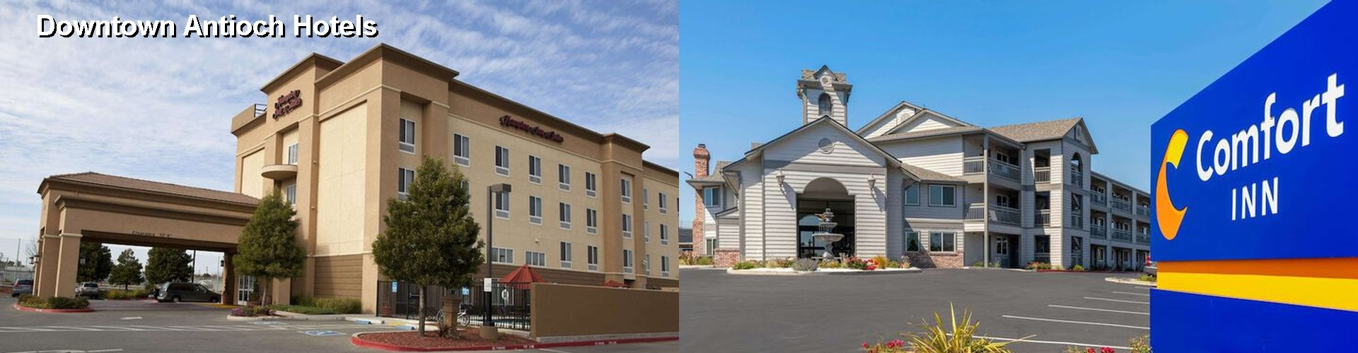 5 Best Hotels near Downtown Antioch