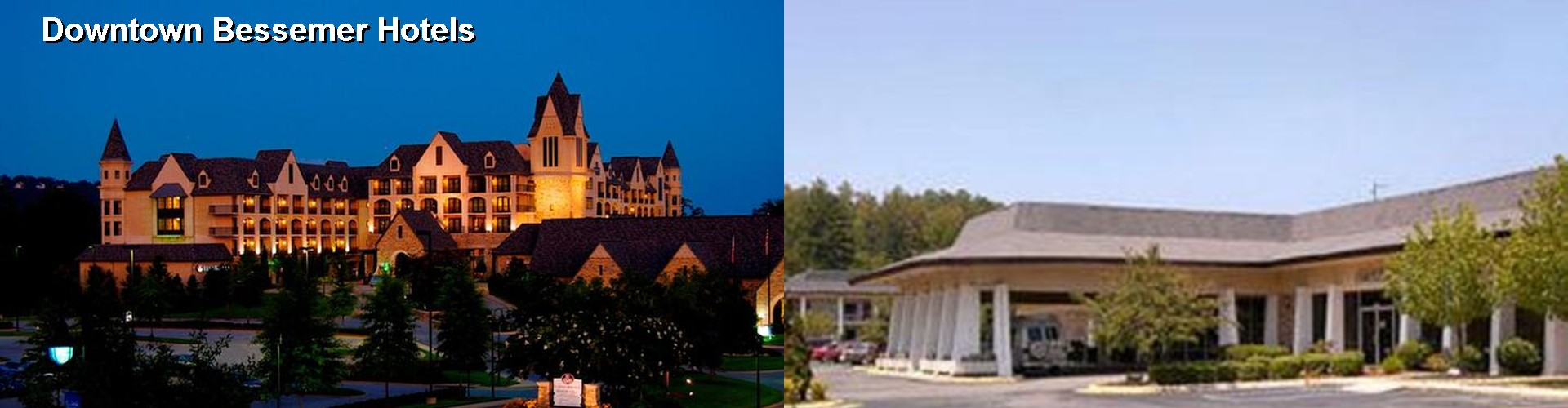 5 Best Hotels near Downtown Bessemer