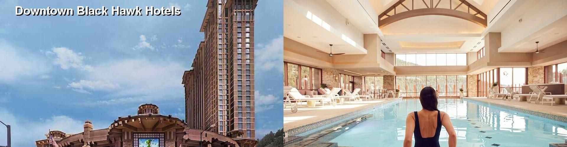 5 Best Hotels Near Downtown Black Hawk