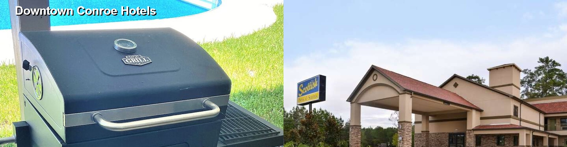 3 Best Hotels near Downtown Conroe