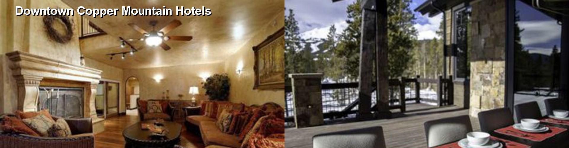 5 Best Hotels Near Downtown Copper Mountain