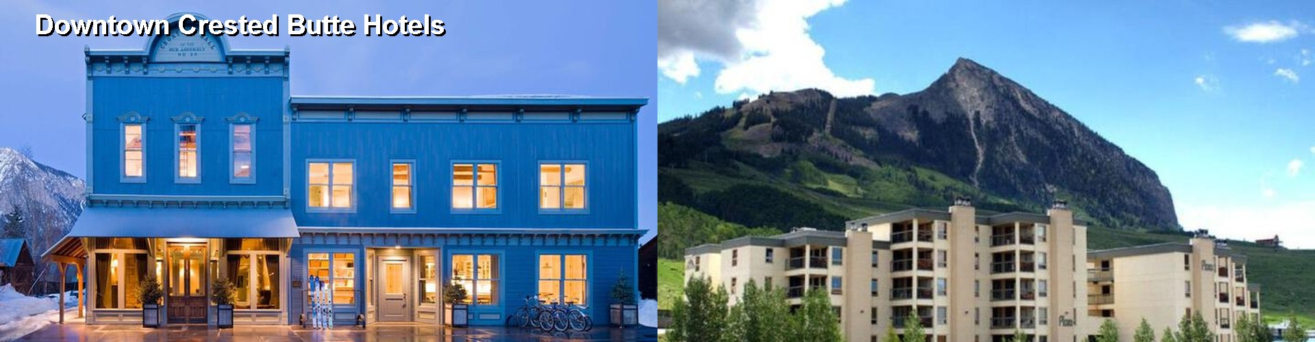 5 Best Hotels near Downtown Crested Butte