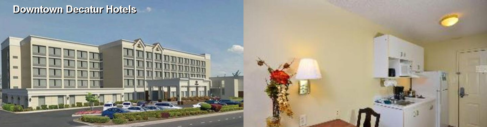 5 Best Hotels near Downtown Decatur