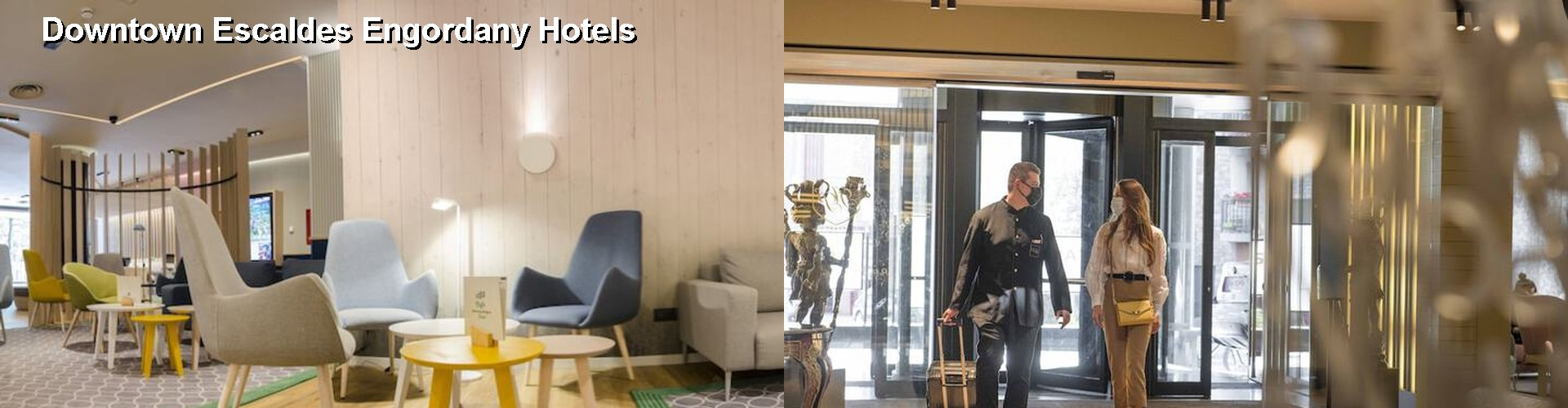 5 Best Hotels near Downtown Escaldes Engordany