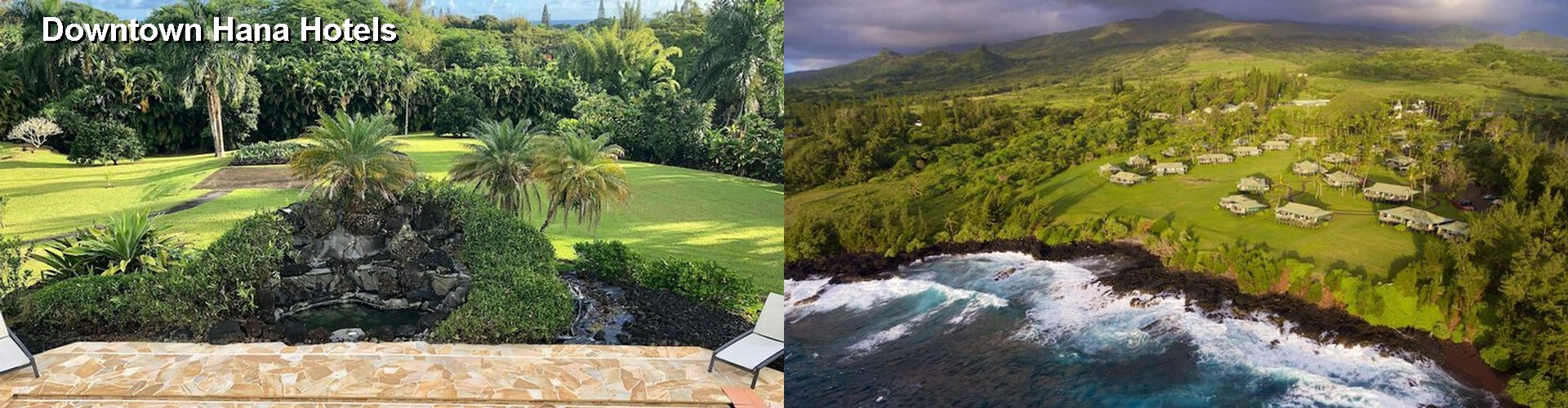 5 Best Hotels near Downtown Hana