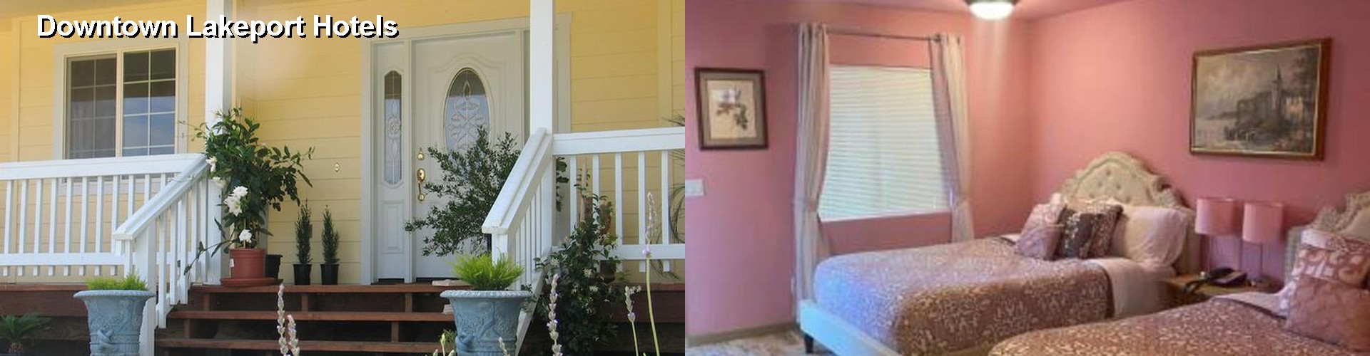 47 Hotels Near Downtown Lakeport Ca