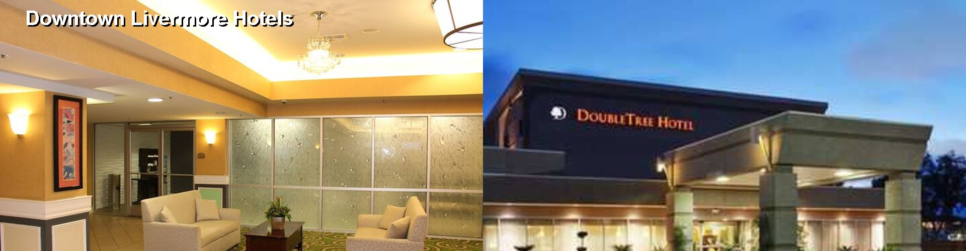 5 Best Hotels Near Downtown Livermore
