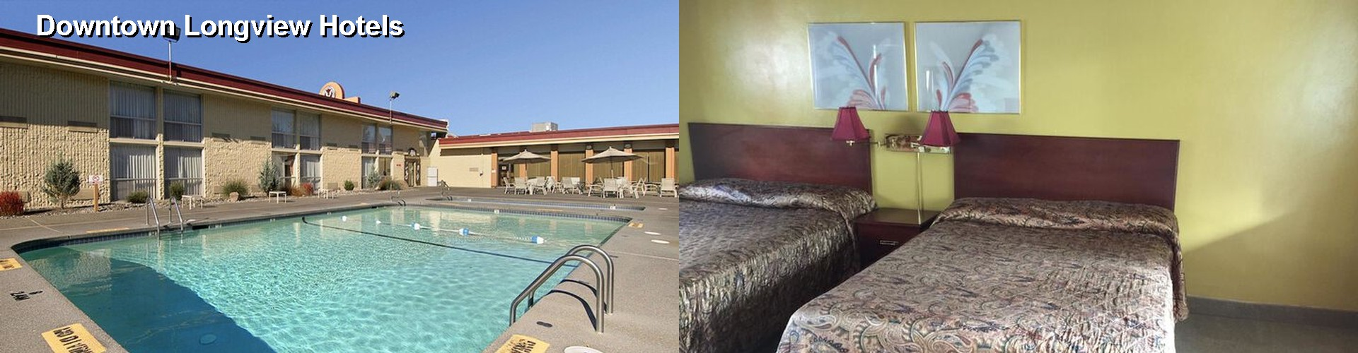 $39+ Hotels Near Downtown Longview WA