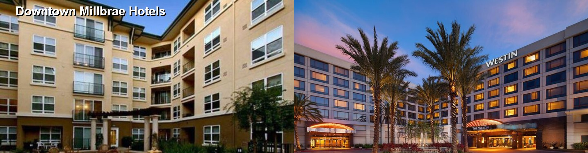 5 Best Hotels near Downtown Millbrae