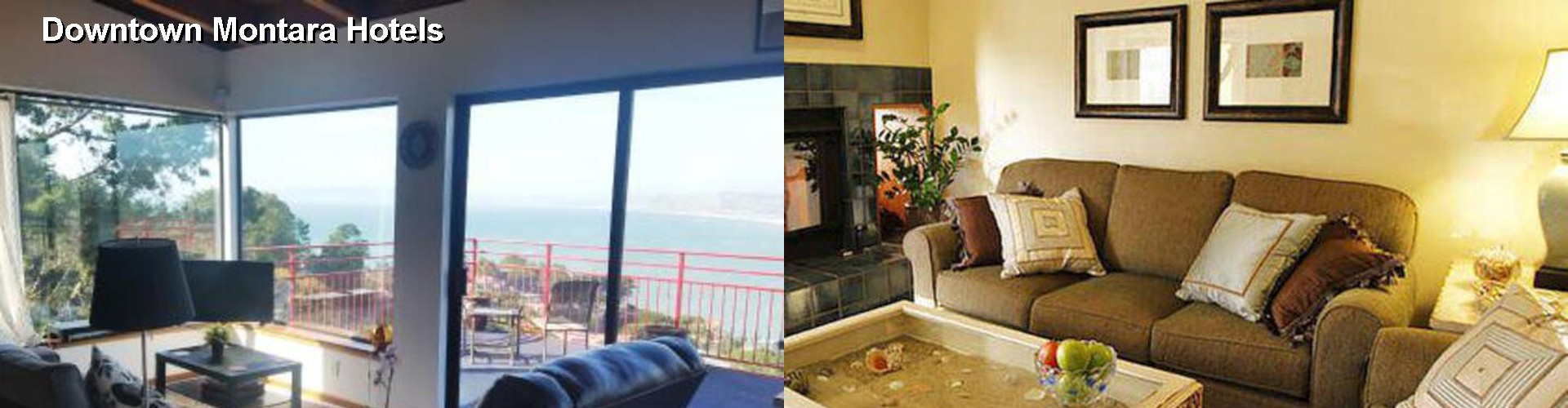 5 Best Hotels near Downtown Montara