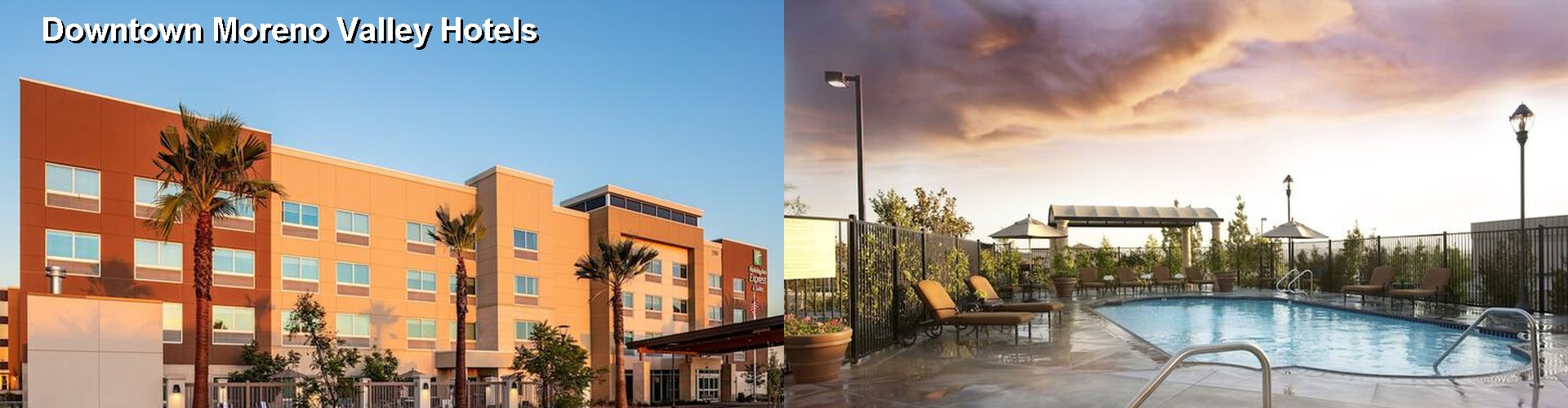 5 Best Hotels near Downtown Moreno Valley