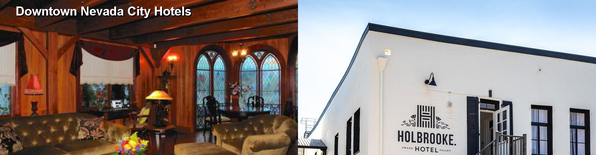 4 Best Hotels near Downtown Nevada City