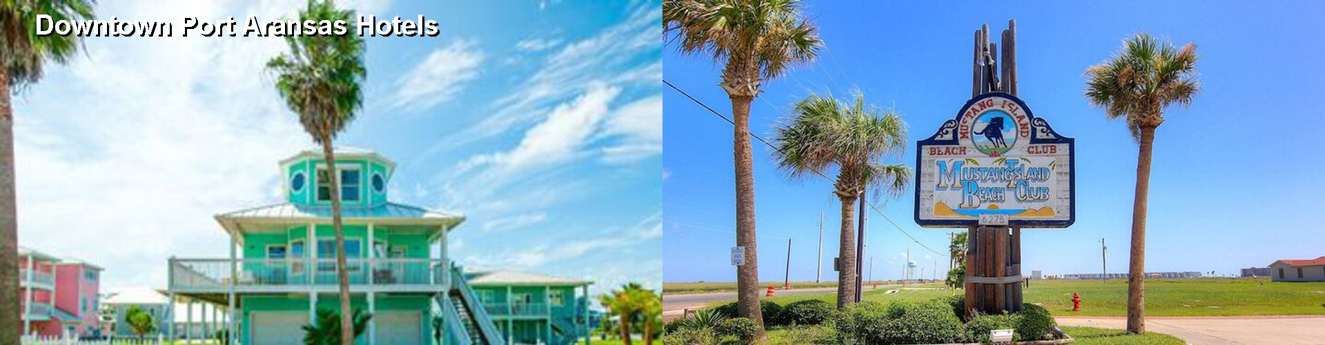 5 Best Hotels near Downtown Port Aransas