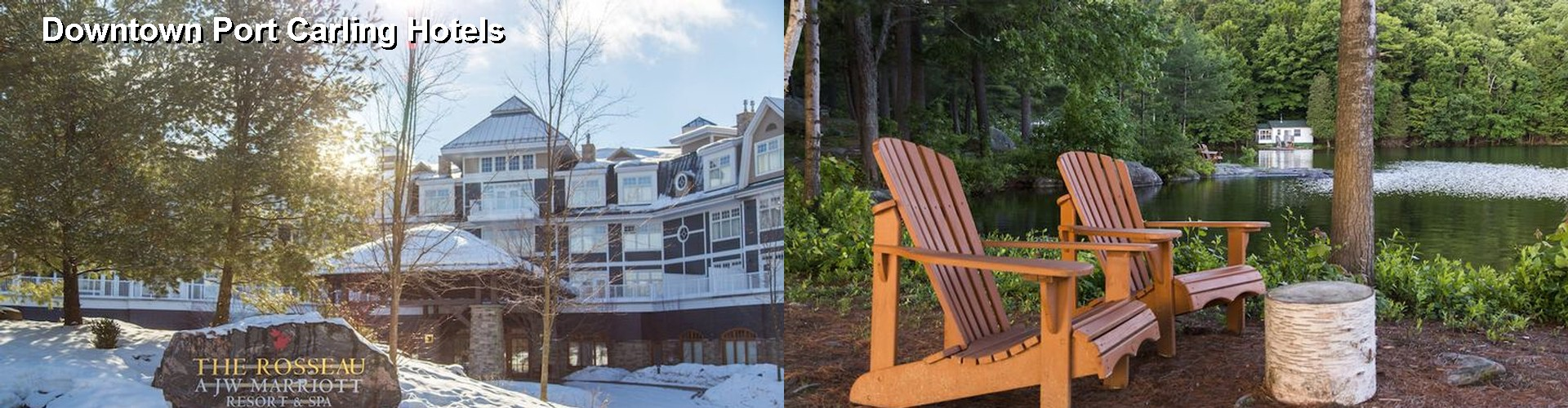 3 Best Hotels near Downtown Port Carling