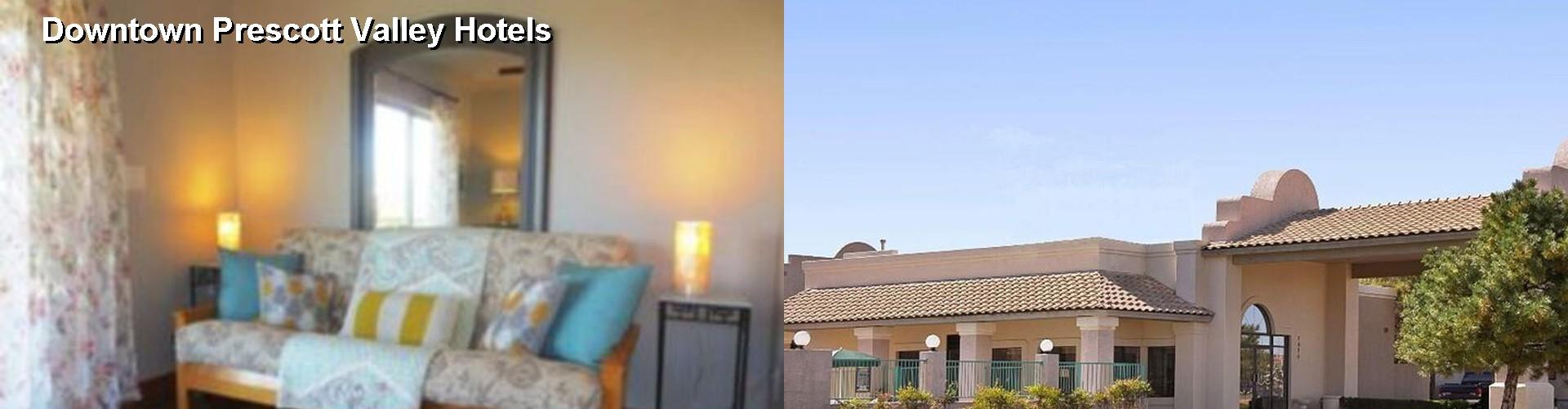 5 Best Hotels Near Downtown Prescott Valley