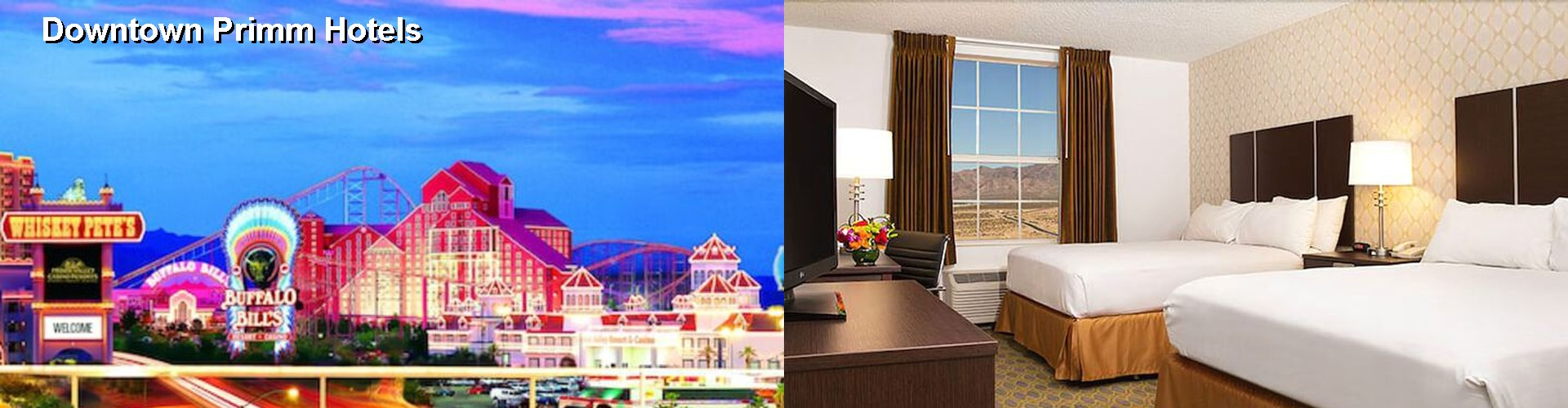 1 Best Hotels near Downtown Primm