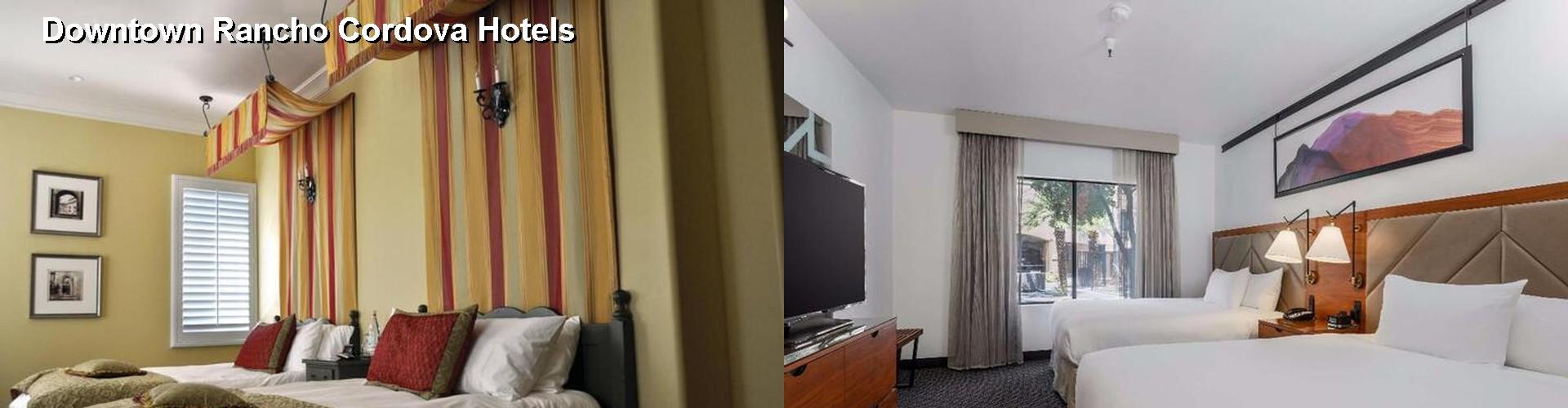 5 Best Hotels Near Downtown Rancho Cordova