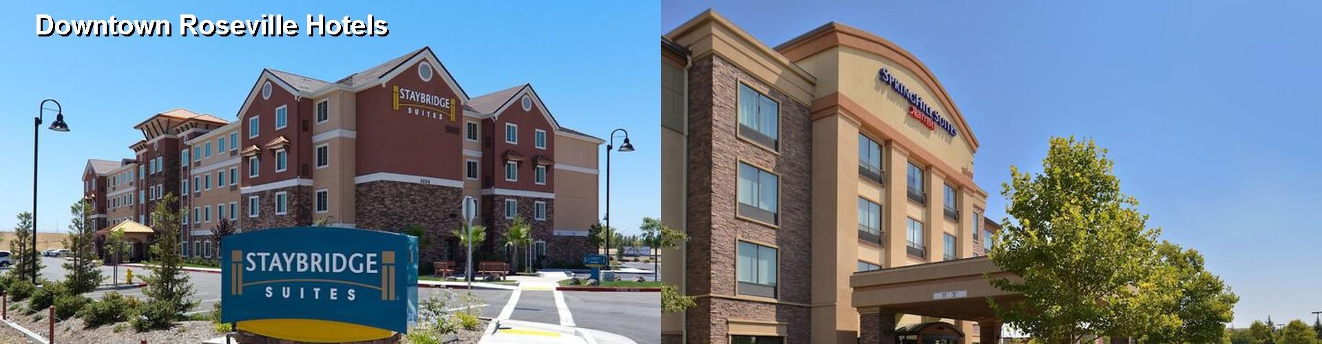 5 Best Hotels Near Downtown Roseville