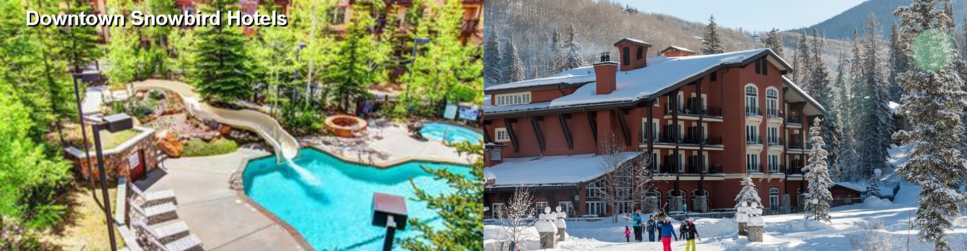 5 Best Hotels near Downtown Snowbird
