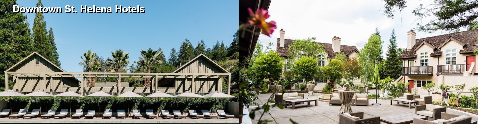 5 Best Hotels near Downtown St. Helena