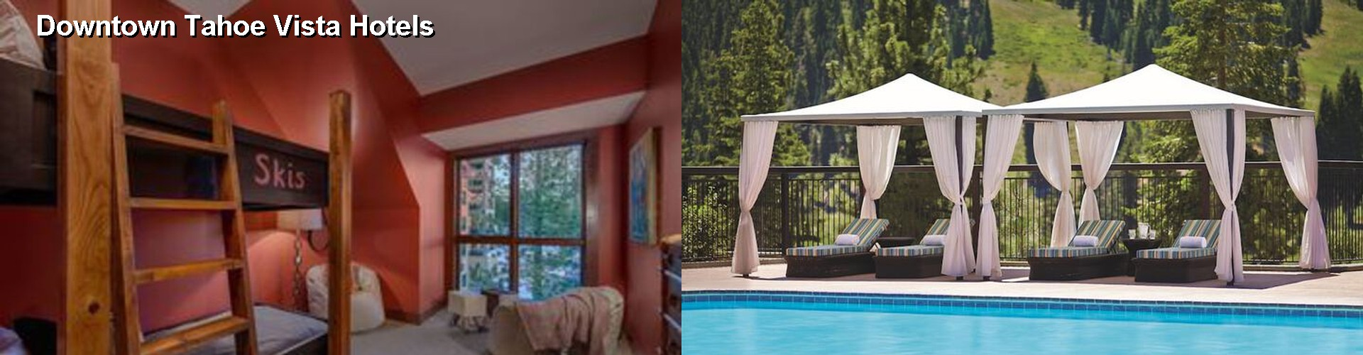 5 Best Hotels near Downtown Tahoe Vista
