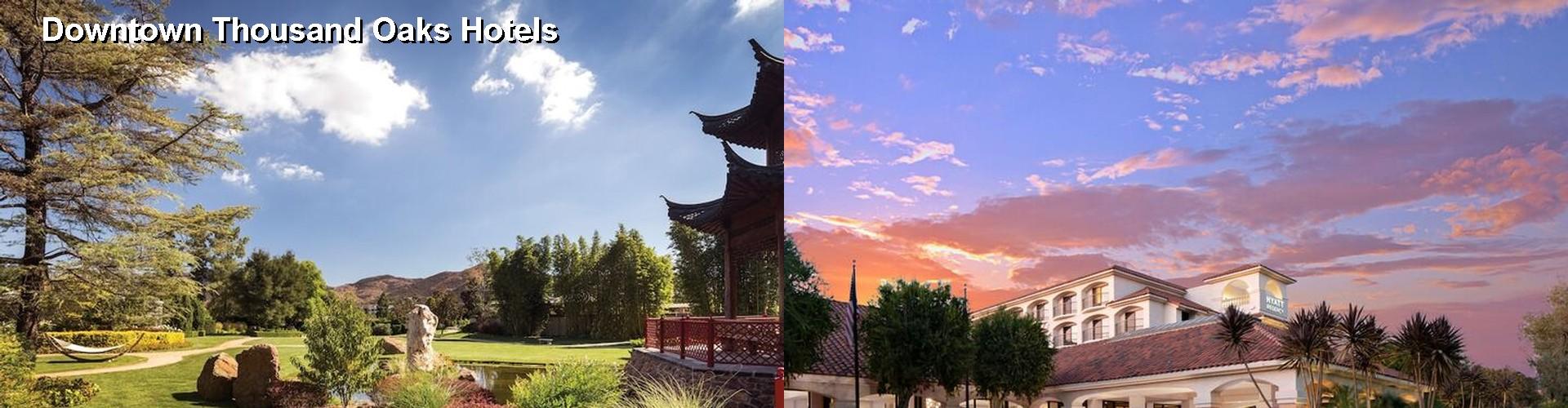 5 Best Hotels Near Downtown Thousand Oaks