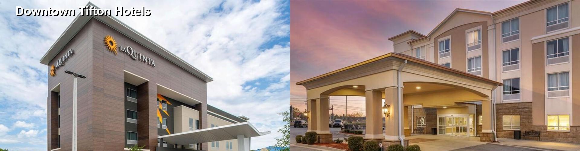 5 Best Hotels Near Downtown Tifton