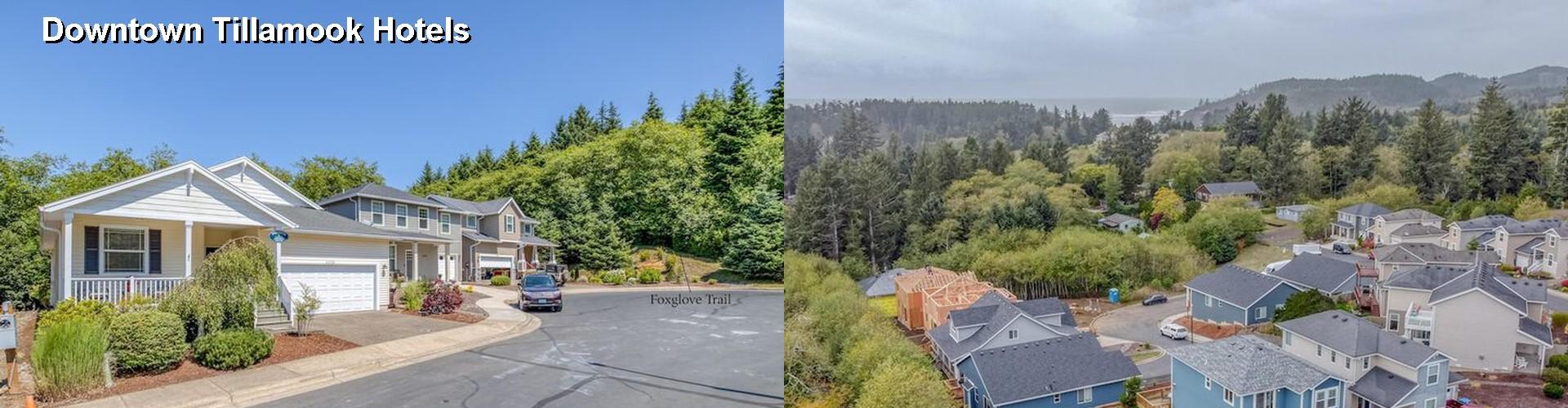 $56+ Hotels Near Downtown Tillamook in North Oregon Coast OR