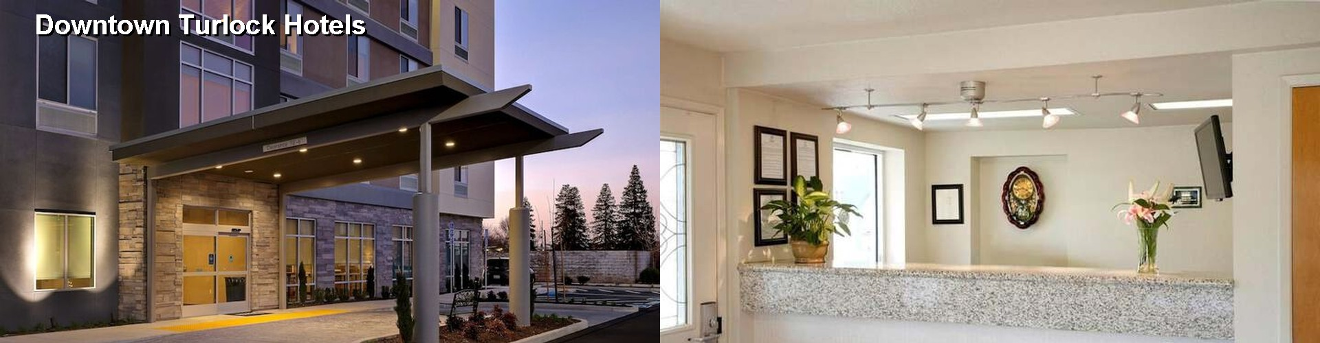 5 Best Hotels near Downtown Turlock