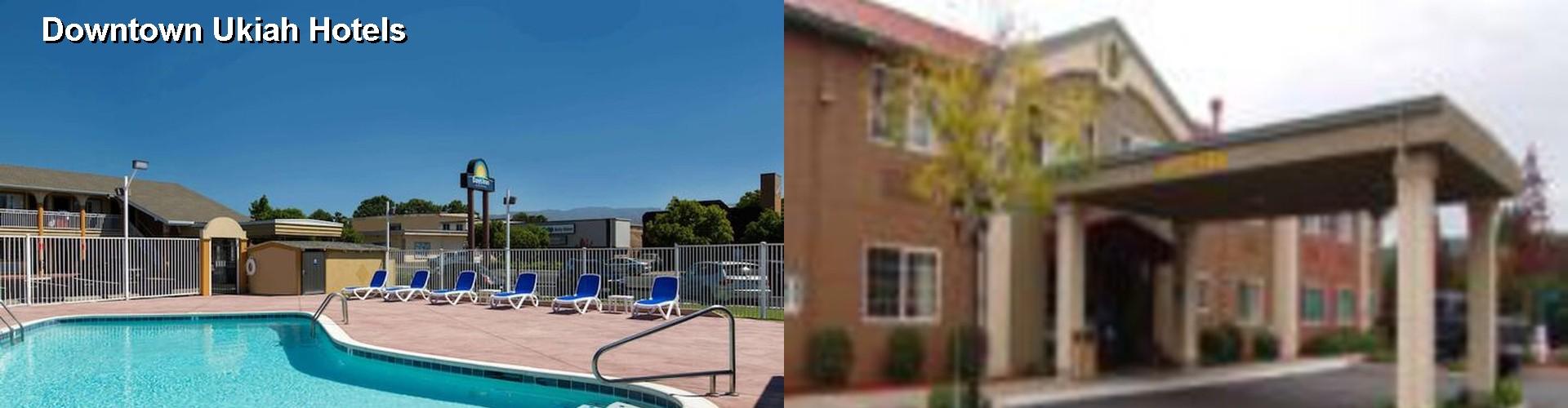 5 Best Hotels Near Downtown Ukiah