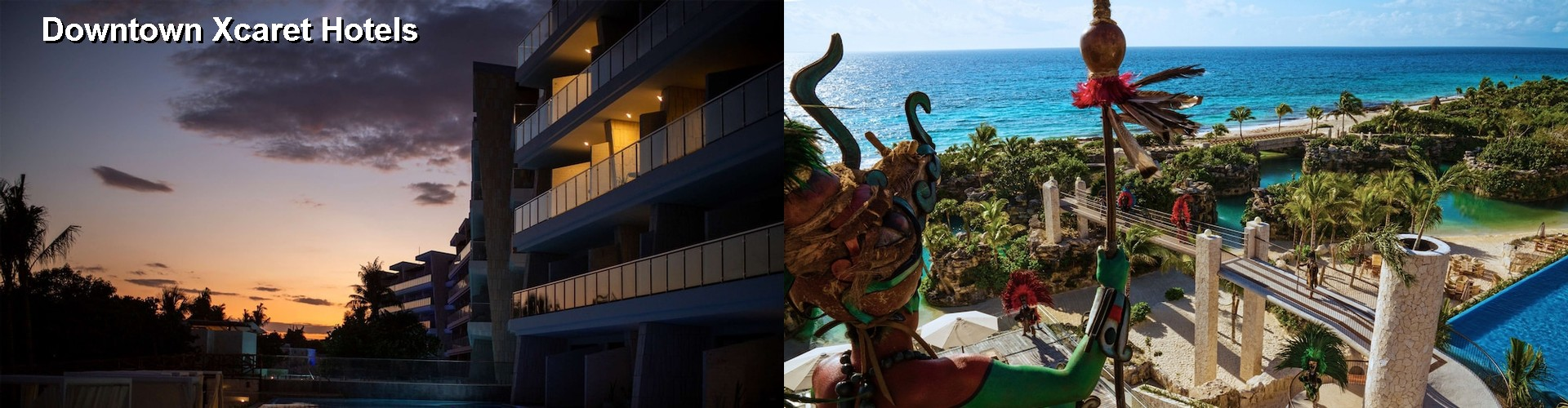 5 Best Hotels near Downtown Xcaret