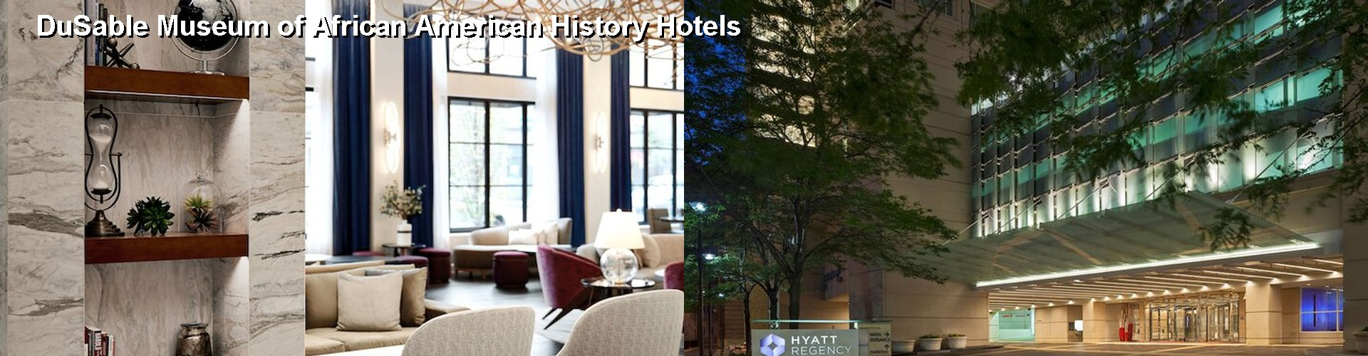 5 Best Hotels near DuSable Museum of African American History