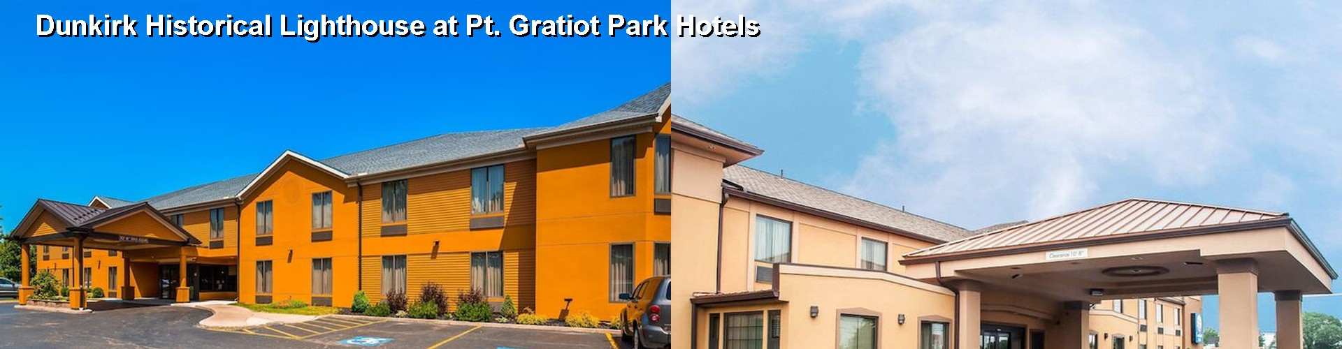 5 Best Hotels near Dunkirk Historical Lighthouse at Pt. Gratiot Park