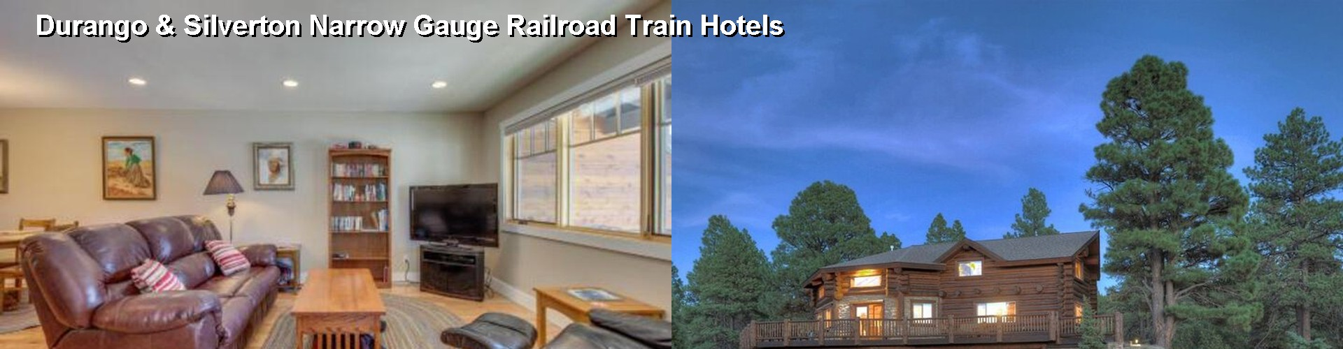 5 Best Hotels near Durango & Silverton Narrow Gauge Railroad Train
