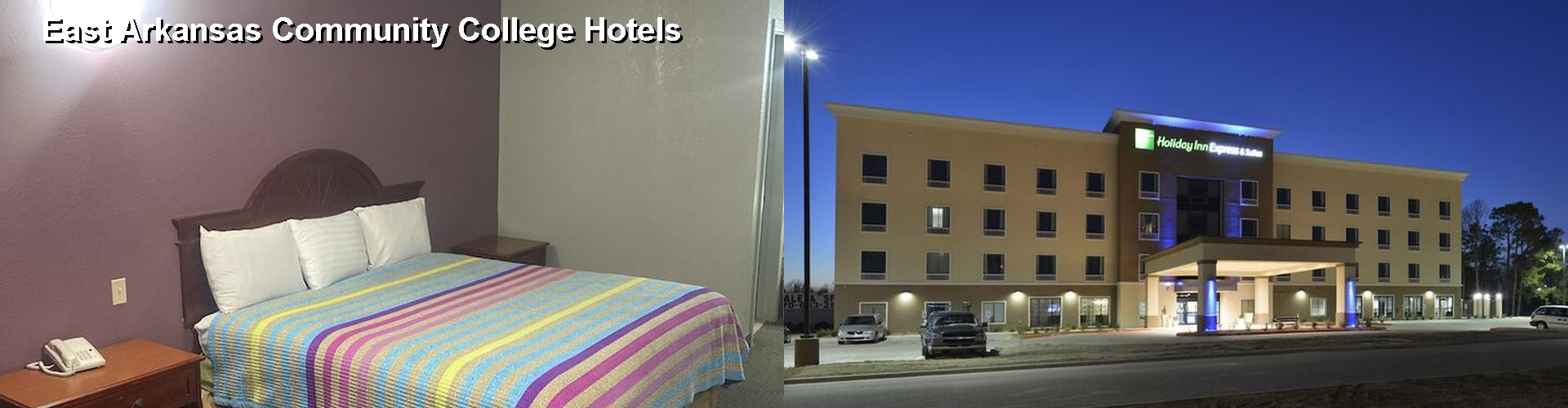 3 Best Hotels near East Arkansas Community College