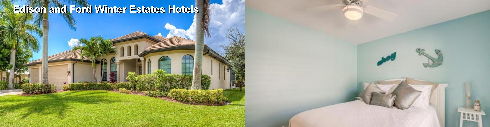 3 Best Hotels near Edison and Ford Winter Estates